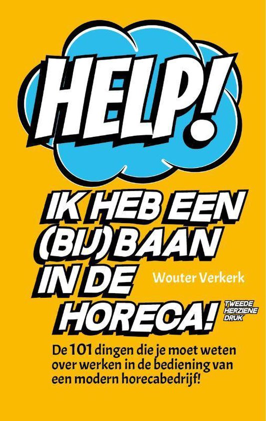 Help! Ik heb een (bij)baan in de horeca! - Wouter Verkerk  