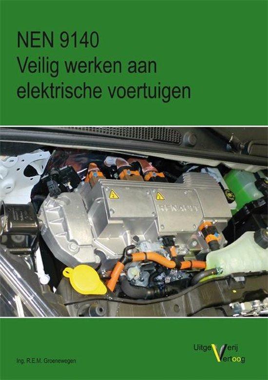 NEN 9140 Veilig werken aan elektrische voertuigen - Ing. R.E.M. Groenewegen   Fthsonline.com