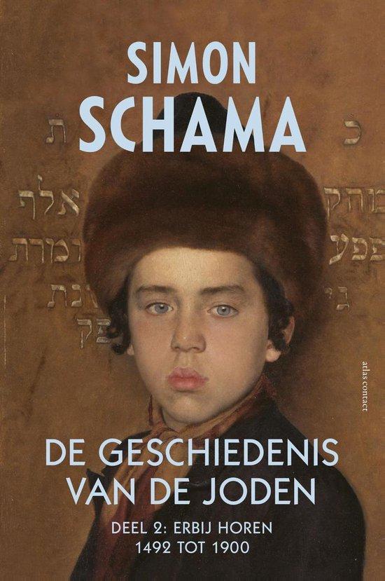 De geschiedenis van de Joden 2 Erbij horen 1492-1900 - Simon Schama  