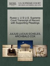 Boek cover Russo V. U S U.S. Supreme Court Transcript of Record with Supporting Pleadings van Julius Lucius Echeles