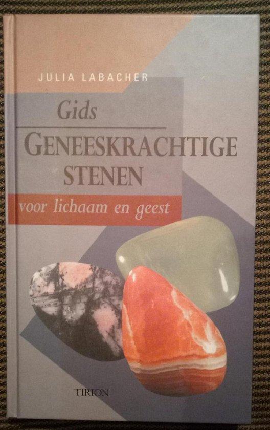 Gids Geneeskrachtige Stenen Voor Lichaam En Geest - Julia Labacher  
