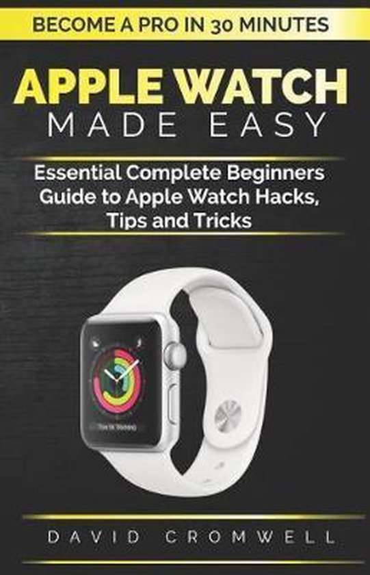 Apple Watch Made Easy