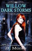 Willow Dark Storm