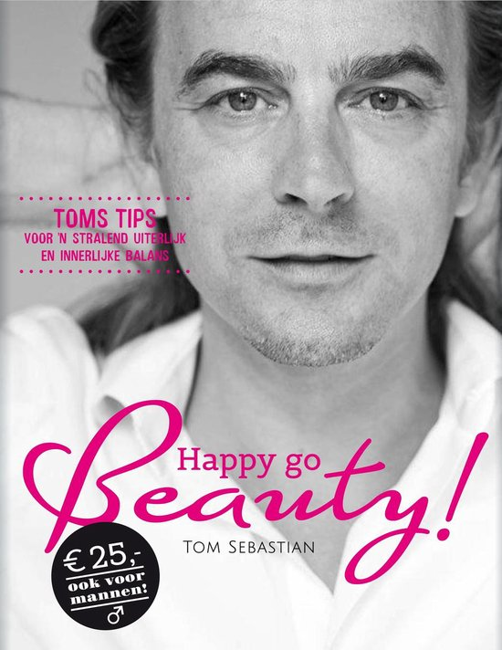 Happy go beauty - Tom Sebastian pdf epub