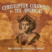 Christopher Columbus & the Americas