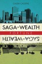Saga of Wealth
