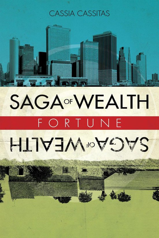 Saga of Wealth