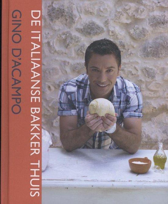 De Italiaanse bakker thuis - D'Ácampo |