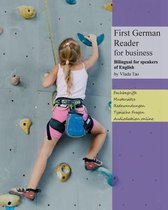 First German Reader for business bilingual for speakers of English