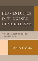 Hermeneutics in the Genre of Mukhta?ar