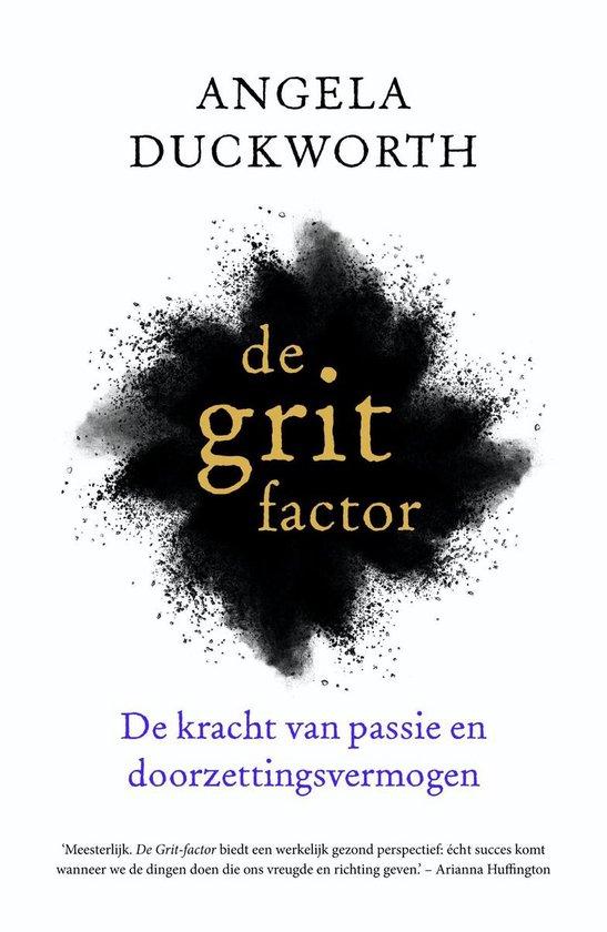 De grit factor - Angela Duckworth  