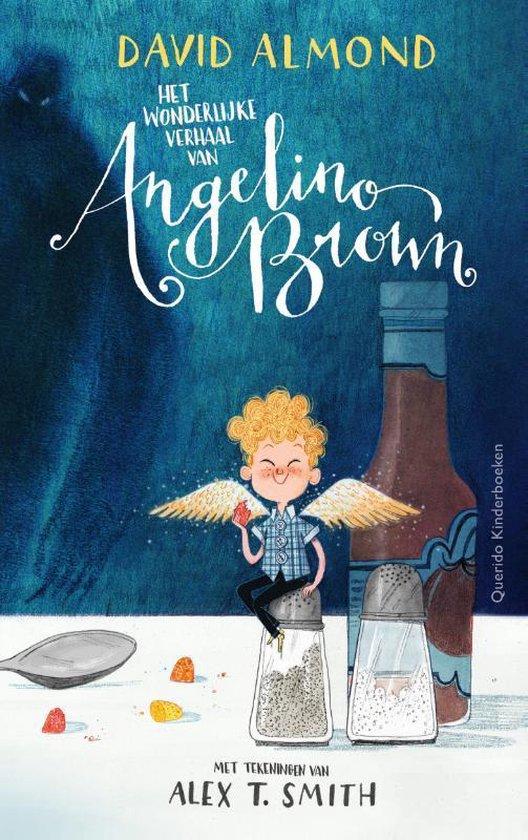 Het wonderlijke verhaal van Angelino Brown - David Almond |