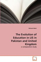 The Evolution of Education in Lis in Pakistan and United Kingdom