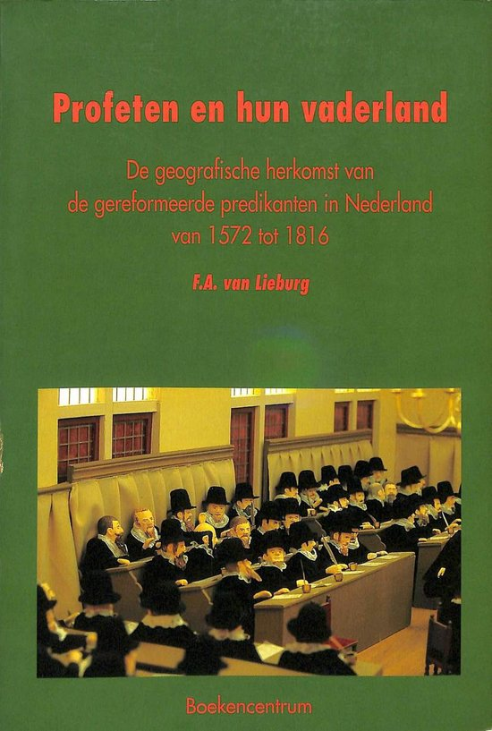 Profeten en hun vaderland - F.A. van Lieburg |