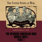 Omslag The Spanish-American War and World War I, Part 1