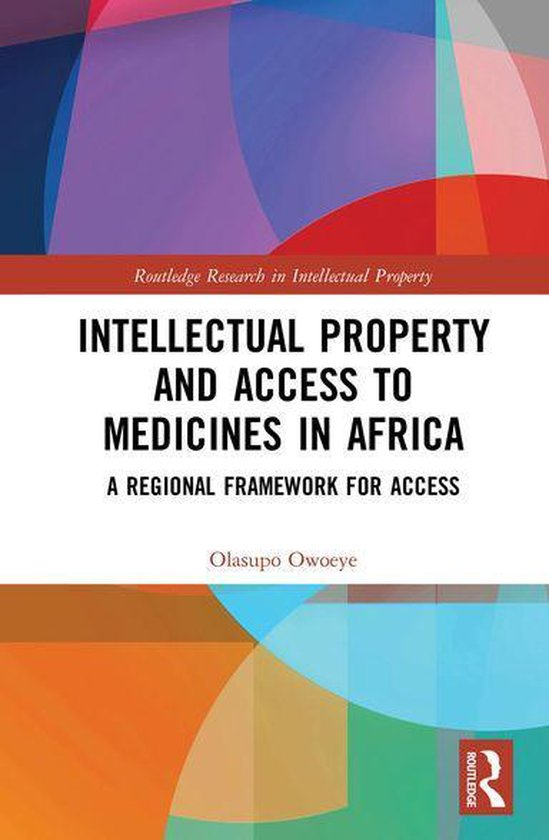 Omslag van Intellectual Property and Access to Medicines in Africa