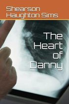 The Heart of Danny