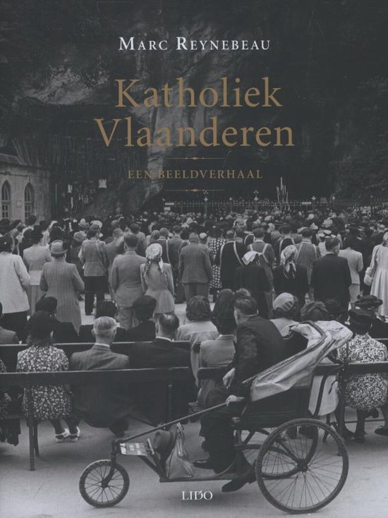 Cover van het boek '100 jaar katholiek Vlaanderen' van M. Reynebeau