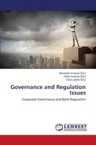 Governance and Regulation Issues