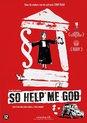 So Help Me God (Ni Juge Ni Soumise)