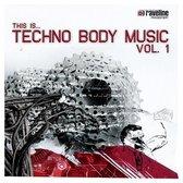 Techno Body Music, Vol. 1