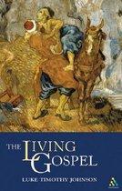 Boek cover The Living Gospel van Professor Luke Timothy Johnson