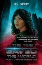 The Time I Saved the World