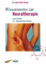Wissenswertes zur Neuraltherapie
