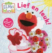 Elmo's wereld, Lief en leuk!