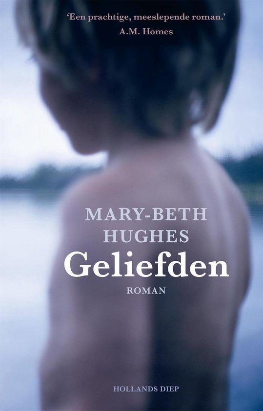 De geliefden - Mary-Beth Hughes   Fthsonline.com