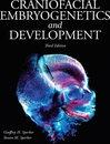 Craniofacial Embryogenetics and Development