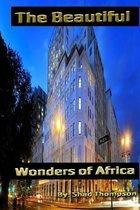 The Beautiful Wonders of Africa