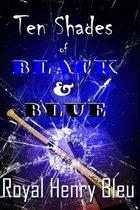Ten Shades of Black & Blue
