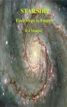 Starship First Steps to Empire
