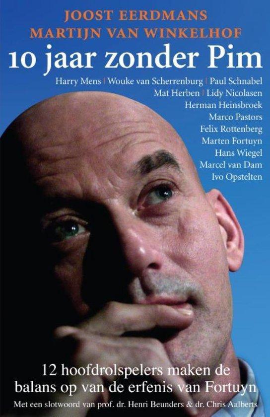 Cover van het boek '10 jaar zonder Pim' van Joost Eerdmans