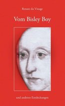 Vom Bisley Boy und anderen Entdeckungen