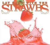Lay Down With The Strawbs