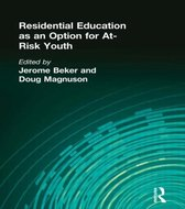 Residential Education as an Option for At-Risk Youth