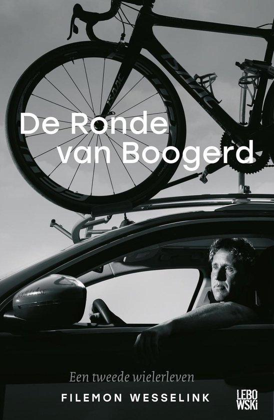 Boek cover De Ronde van Boogerd van Filemon Wesselink