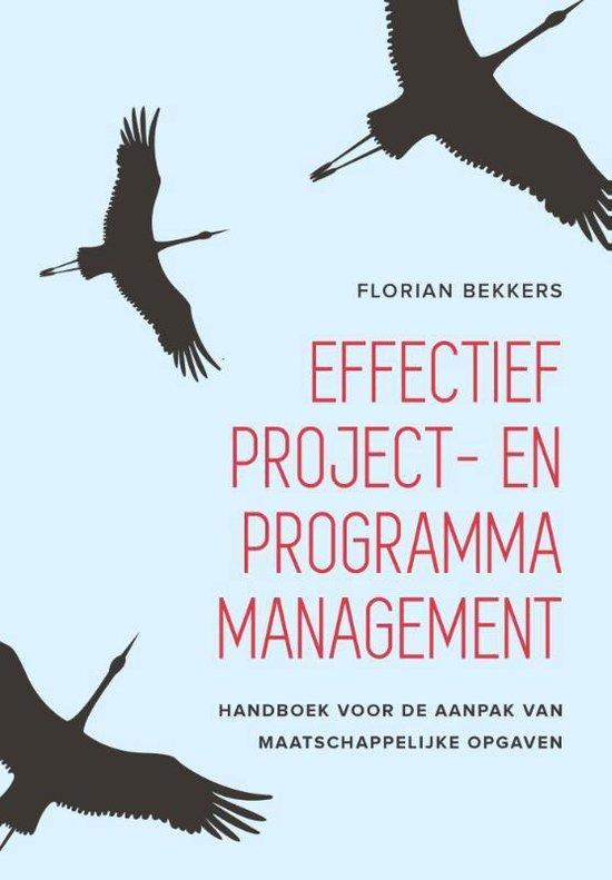 Effectief project- en programmamanagement - Florian Bekkers |