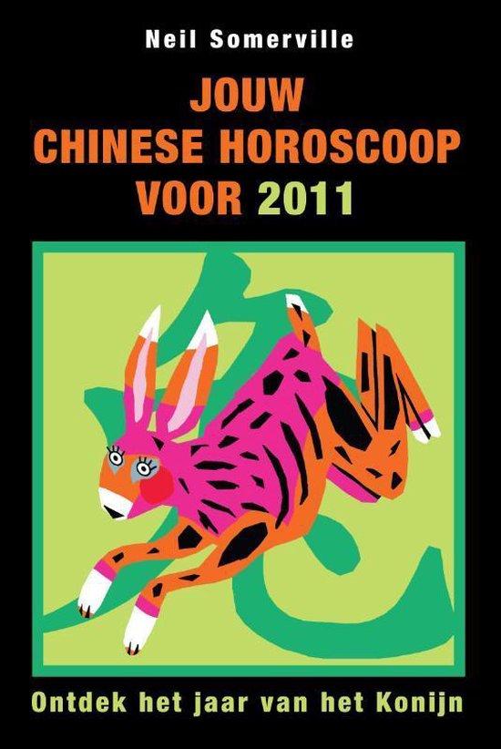 Jouw Chinese Horoscoop Voor 2011 - Neil Somerville  