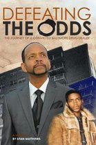 Defeating the Odds