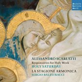 Alessandro Scarlatti: Responsories For Holy Week - Holy Saturday
