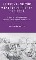 Railways and the Western European Capitals