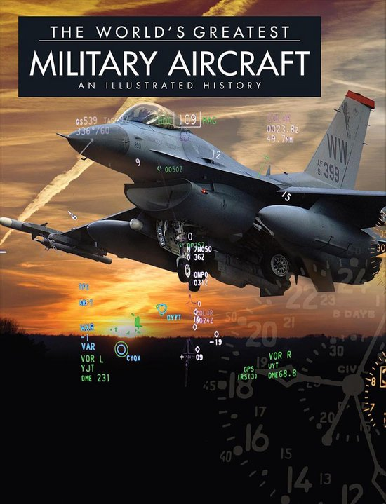 The World's Greatest Military Aircraft