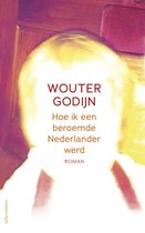 Hoe ik een beroemde Nederlander werd
