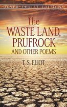 The Waste Land, Prufrock, and Other Poems