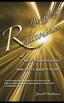 The Gift Of Righteousness