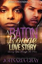A Baton Rouge Love Story