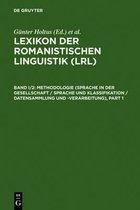 Methodologie (Sprache in Der Gesellschaft / Sprache Und Klassifikation / Datensammlung Und -Verarbeitung)